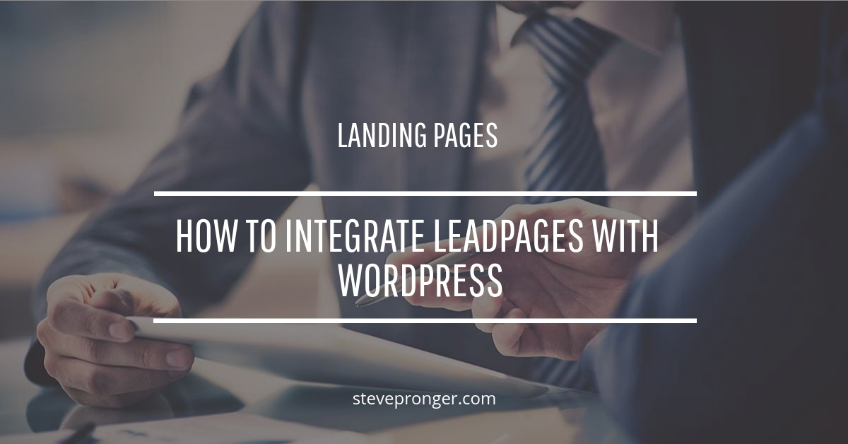 How to integrate Leadpages with WordPress