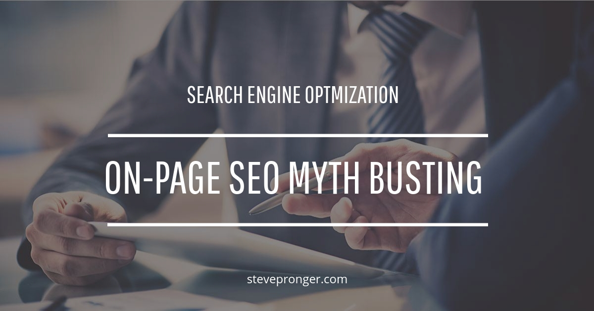 On-Page SEO Myth Busting