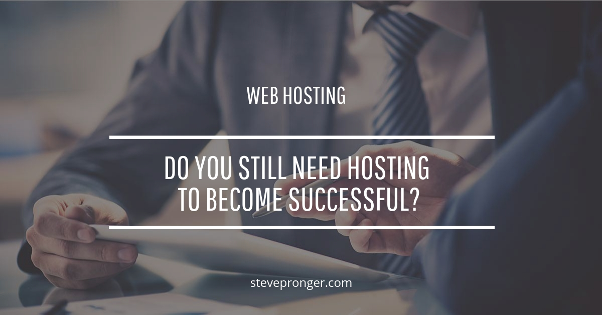 Do You Still Need Hosting