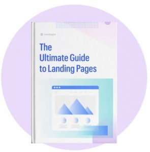 Leadpages Ultimate Guide to Landing Pages