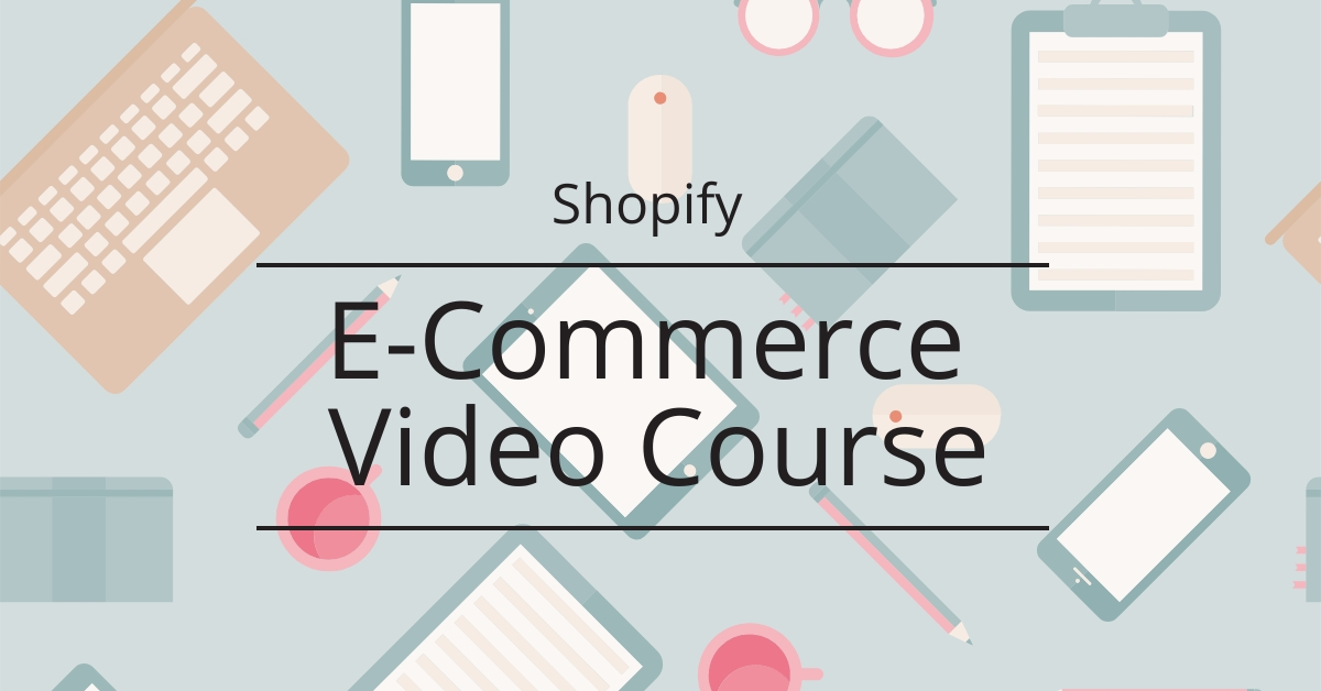 E-commerce Video Course